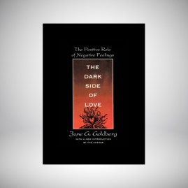 The Dark Side of Love by Jane Goldberg