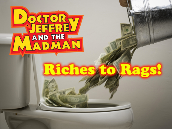 DJMM 3-23-2017 Riches to Rags