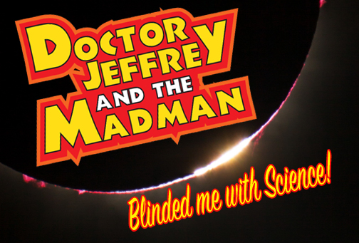 DJMM 8-3-2017 Blinded me by Science!