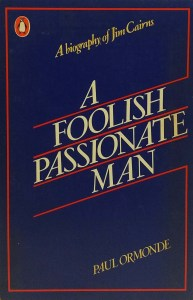 A Foolish Passionate Man by Paul Ormonde book cover