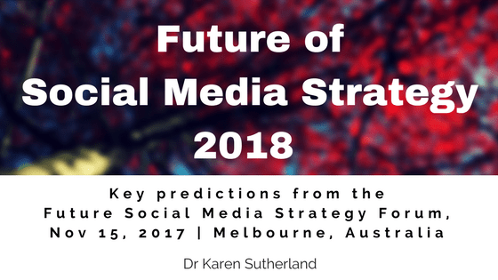 Future of Social Media Strategy 2018