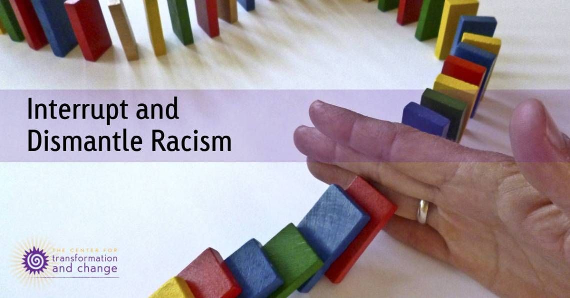 Interrupt racism | Racist behaviors | Racist attitudes | Racist dynamics