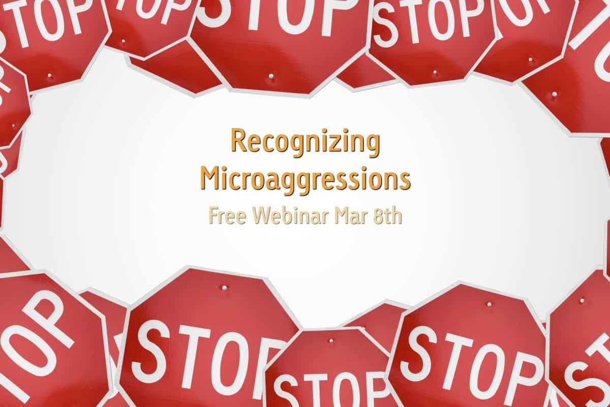 Microaggressions Sounds Small But Hurts Big