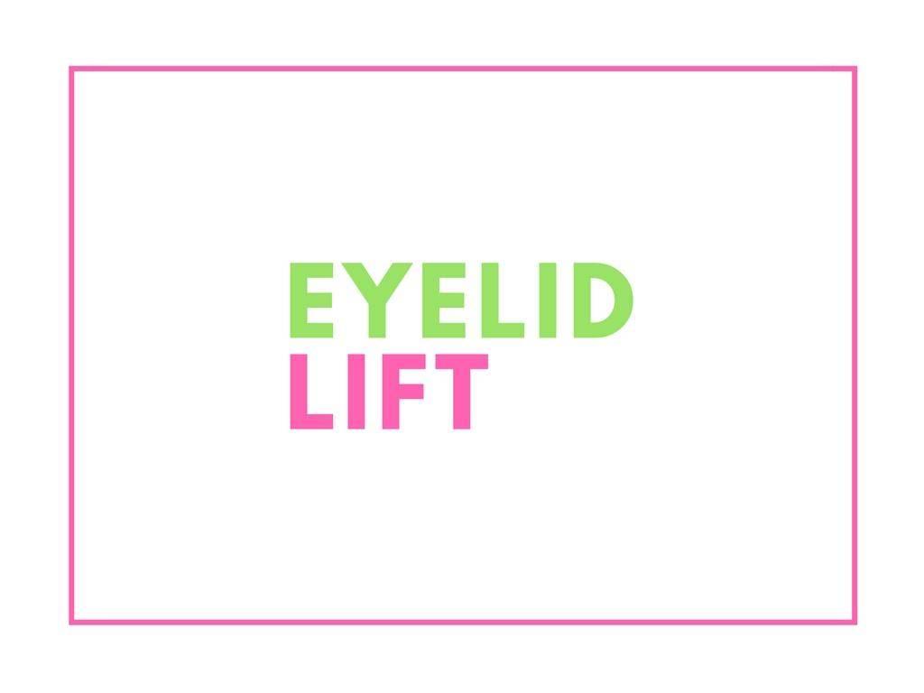 eyelid lift