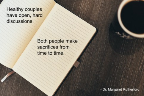 Both people make sacrifices from time to time.