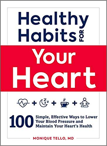 Healthy Habits for Your Heart Dr Monique Tello