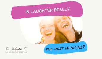 Is laughter the best medicine?