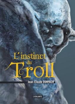 L'instinct du Troll