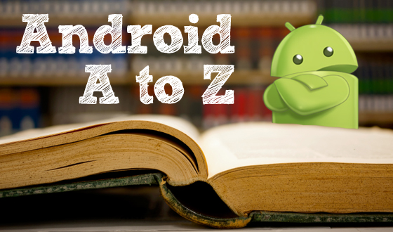 Android Glossary.