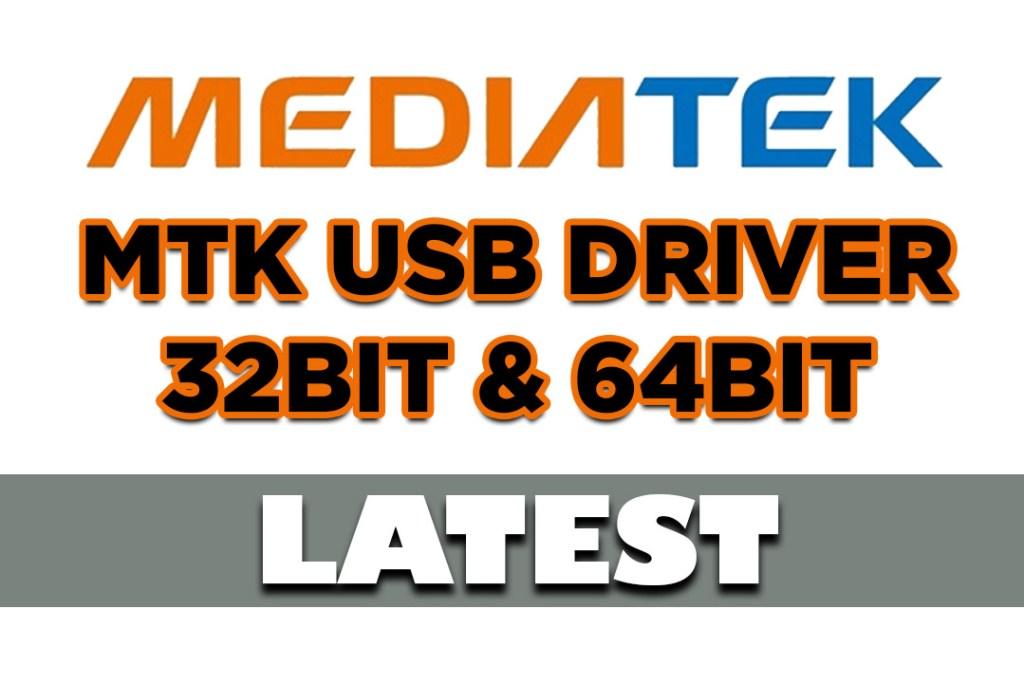MTK USB Driver 32bit & 64bit