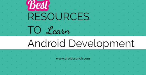 Best Resources To Learn Android Development For Free