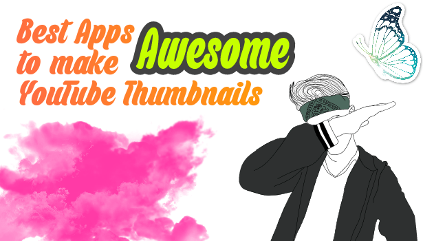 best applications to awesome youtube thumbnails