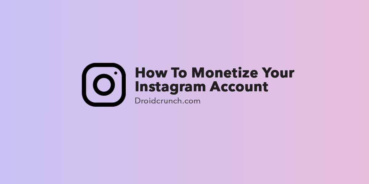 How-To-Monetize-Your-Instagram-Account