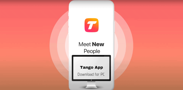 Tango App for PC download