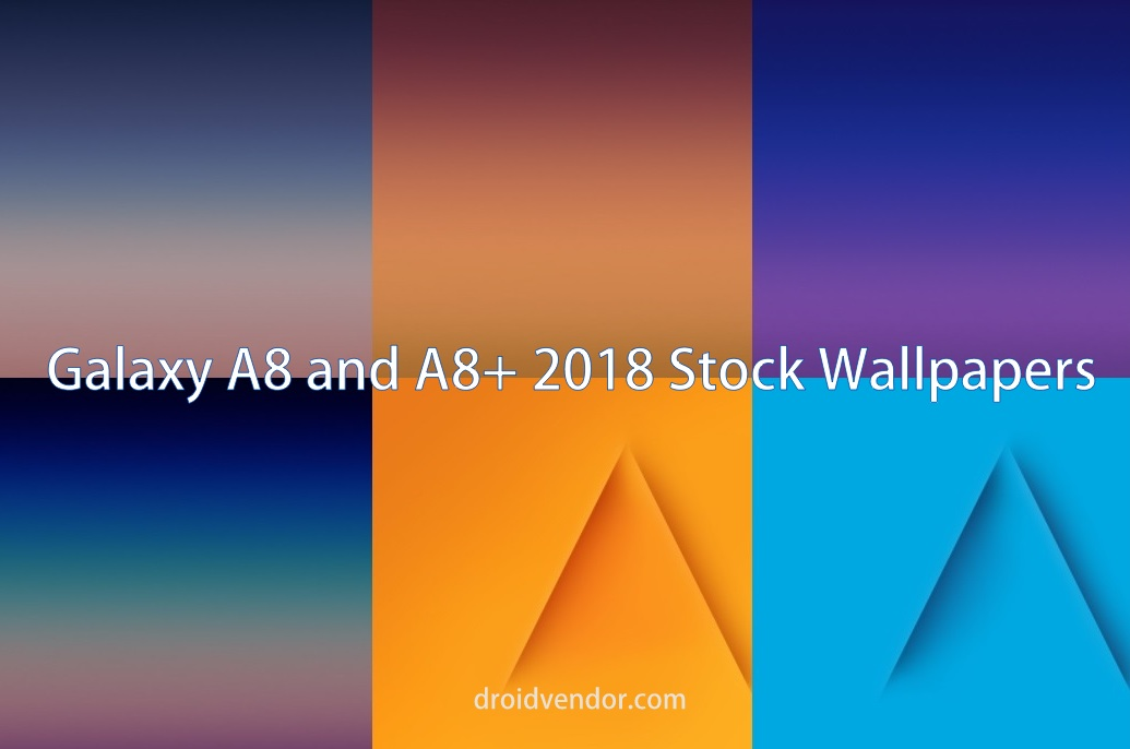 Download All Galaxy A8 And A8 2018 Stock Wallpapers Droidvendor