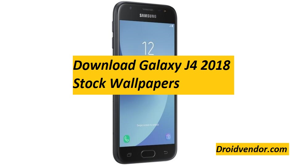 Download Samsung Galaxy J4 2018 Stock Wallpapers Droidvendor