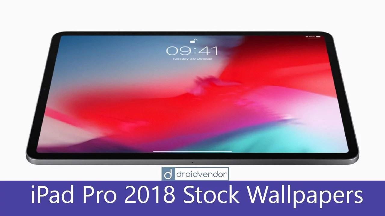 Download Apple Ipad Pro 2018 Stock Wallpapers Droidvendor