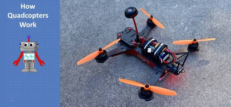 How does a Quadcopter Work?