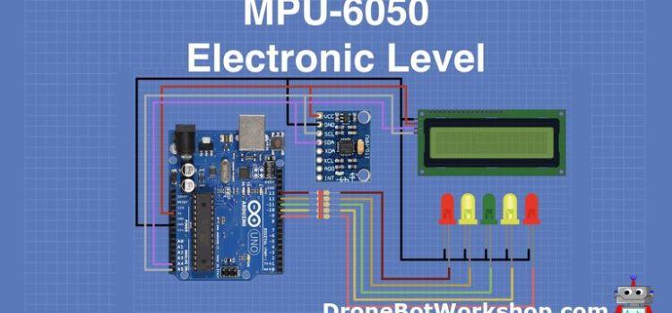 MPU-6050 Electronic Level with Arduino
