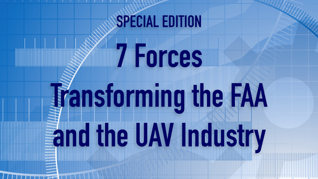 SPECIAL EDITION of Dronin' On - 7 Forces Transforming the FAA and the UAV Industry