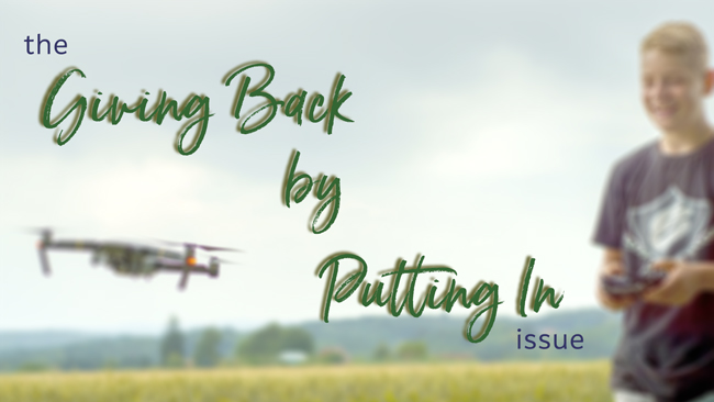 The 'Giving Back by Putting In' issue of Dronin' On 03.03.18