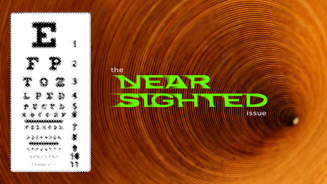 The 'Near Sighted' issue of Dronin' On 01.05.19