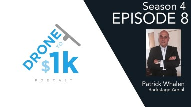 How Patrick Grew His Drone Business From $0 To 6 Figures In Less Than A Year