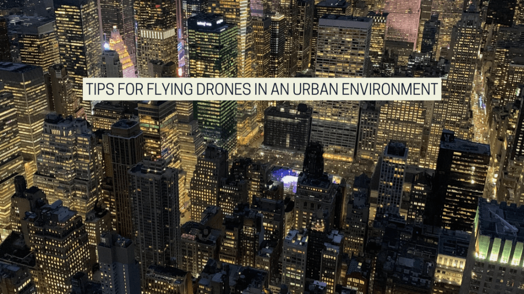 Featured image for the drone photography bible article titled Tips For Flying Drones In An Urban Environment