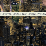 Tips For Flying Drones In An Urban Environment