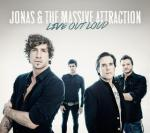 Jonas & The Massive Attraction - Live Out Loud