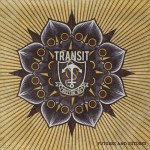 Transit - Future And Sutures