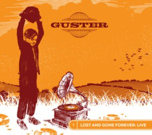 Guster - Lost and Gone Forever Live