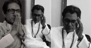 Nawazuddin Siddiqui Balasaheb Thackeray Movie