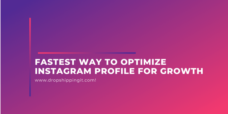 Optimize  Instagram Profile