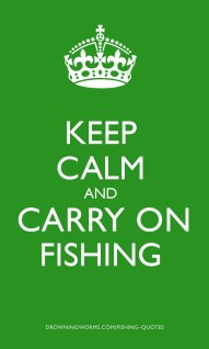Calm - Fishing Quote