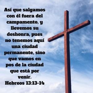 Hebreos 13.13-14
