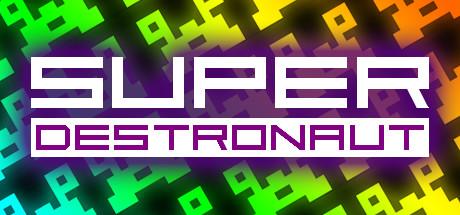 Super Destronaut Free Download PC Game
