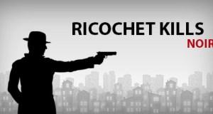 Ricochet Kills Noir Free Download PC Game