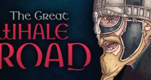 The Great Whale Road Free Download PC Game