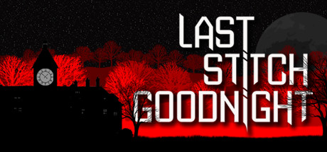 Last Stitch Goodnight Free Download PC Game