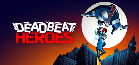 Deadbeat Heroes Free Download