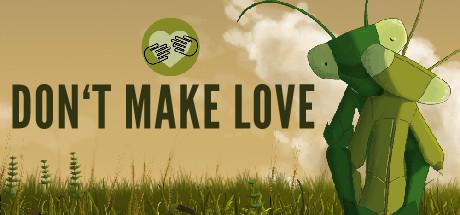 Don't Make Love Free Download