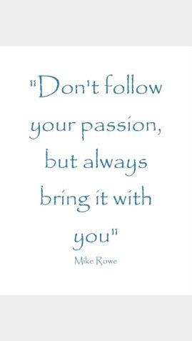 Bring Your Passion With You