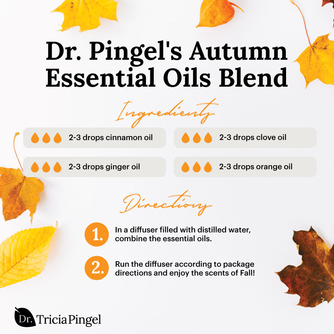 Fall diffuser blends - Dr. Pingel