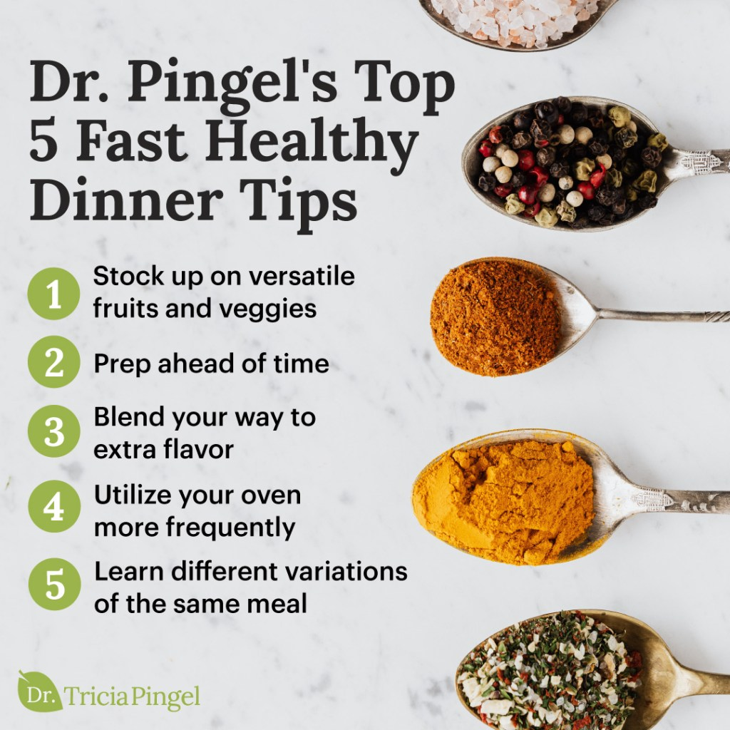 Fast healthy dinner ideas - Dr. Pingel