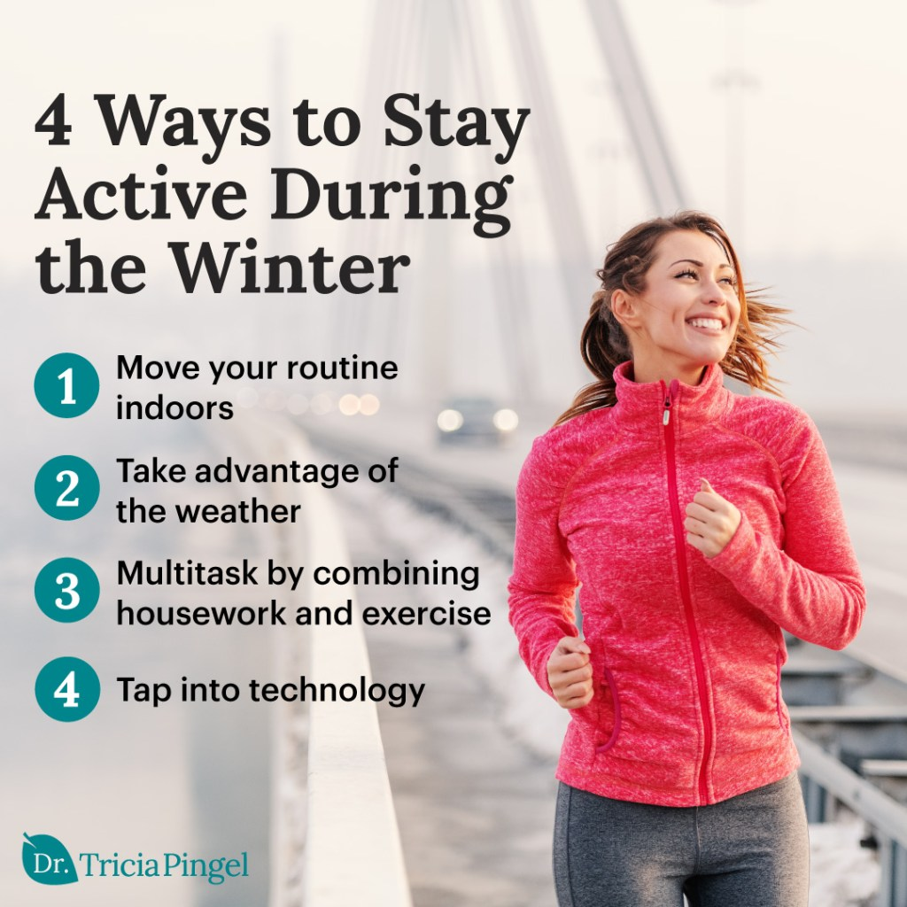 Ways to stay active - Dr. Pingel