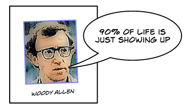 Woody Allen on showing up