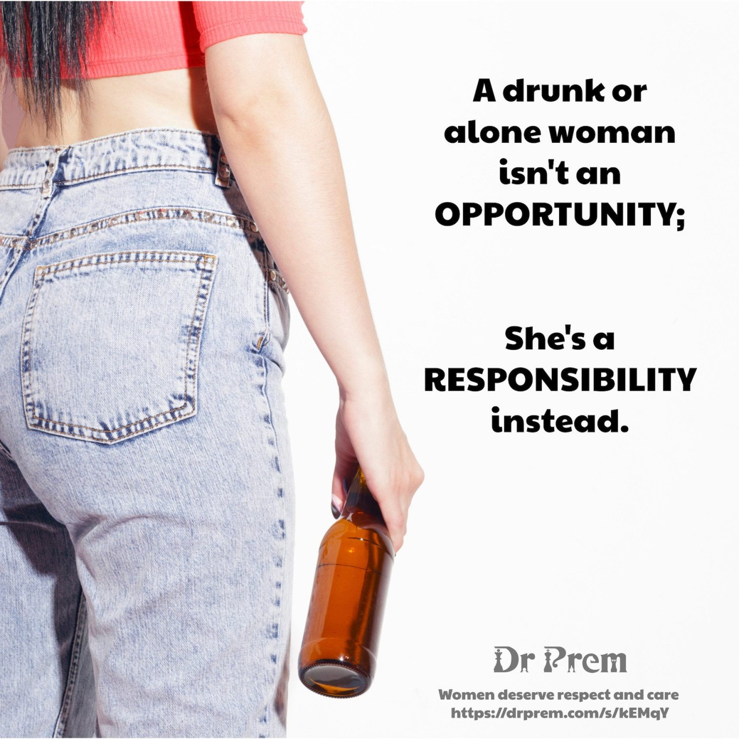 alone woman is not an opportunity