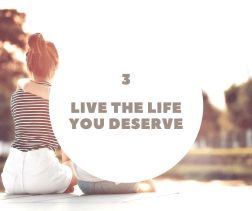 "Image with phrase ""live the life you deserve"""