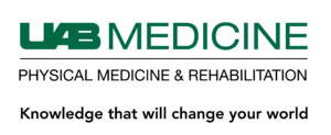 UAB Medicine Physical Medicine and Rehabilitation Knowledge that will change your world